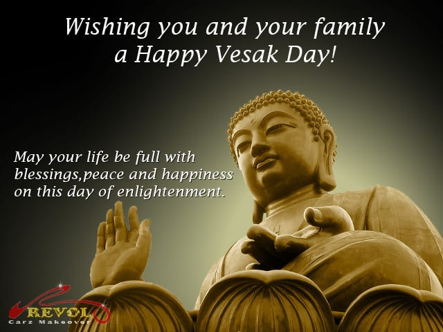 Happy Vesak Day Revol Car Grooming 171 Singapore S Finest
