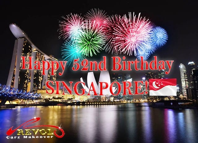 Happy 52nd National Day Singapore!