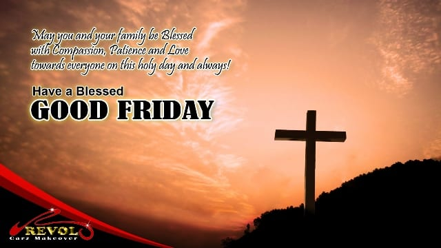 Have faith in the Lord to always fill your life with His light without any condition. May your Good Friday be filled with peace and grace.