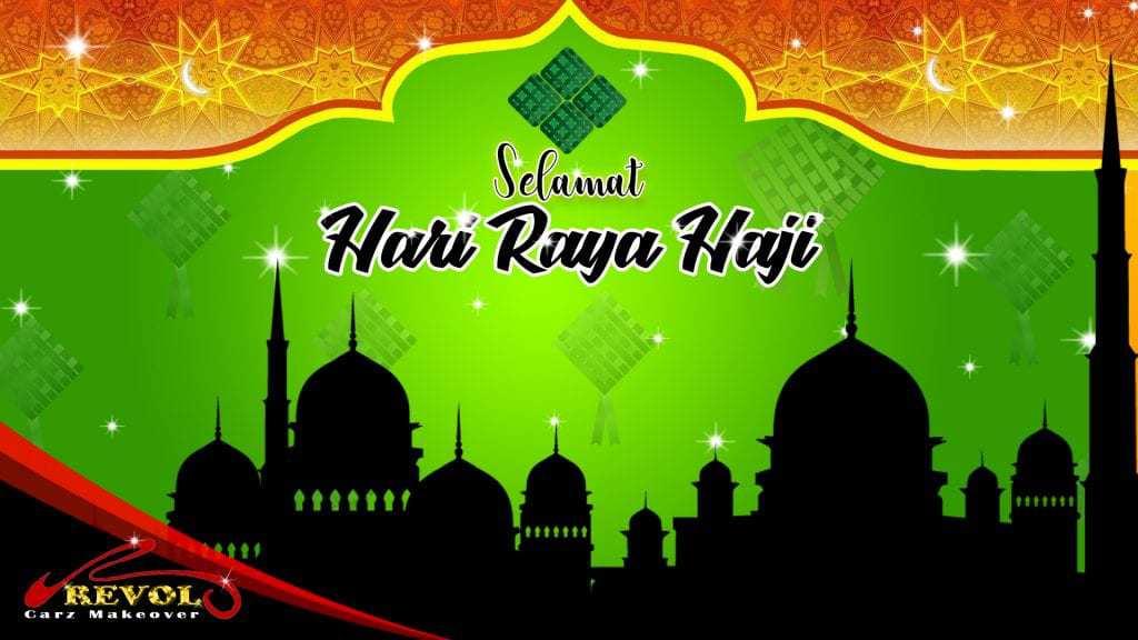 Revol Carz: Have a Blessed Selamat Hari Raya Haji