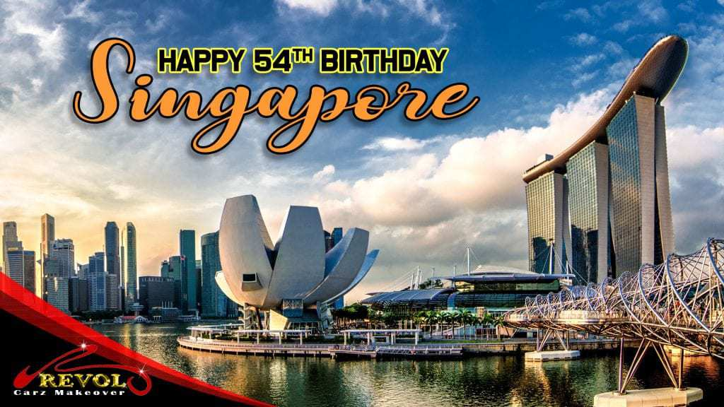 A Glorious 54th National Day Singapore!